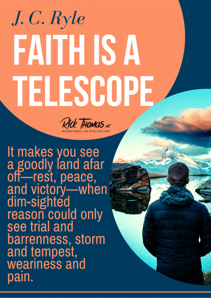 Faith Is a Telescope