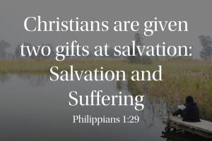 Christians are given two gifts