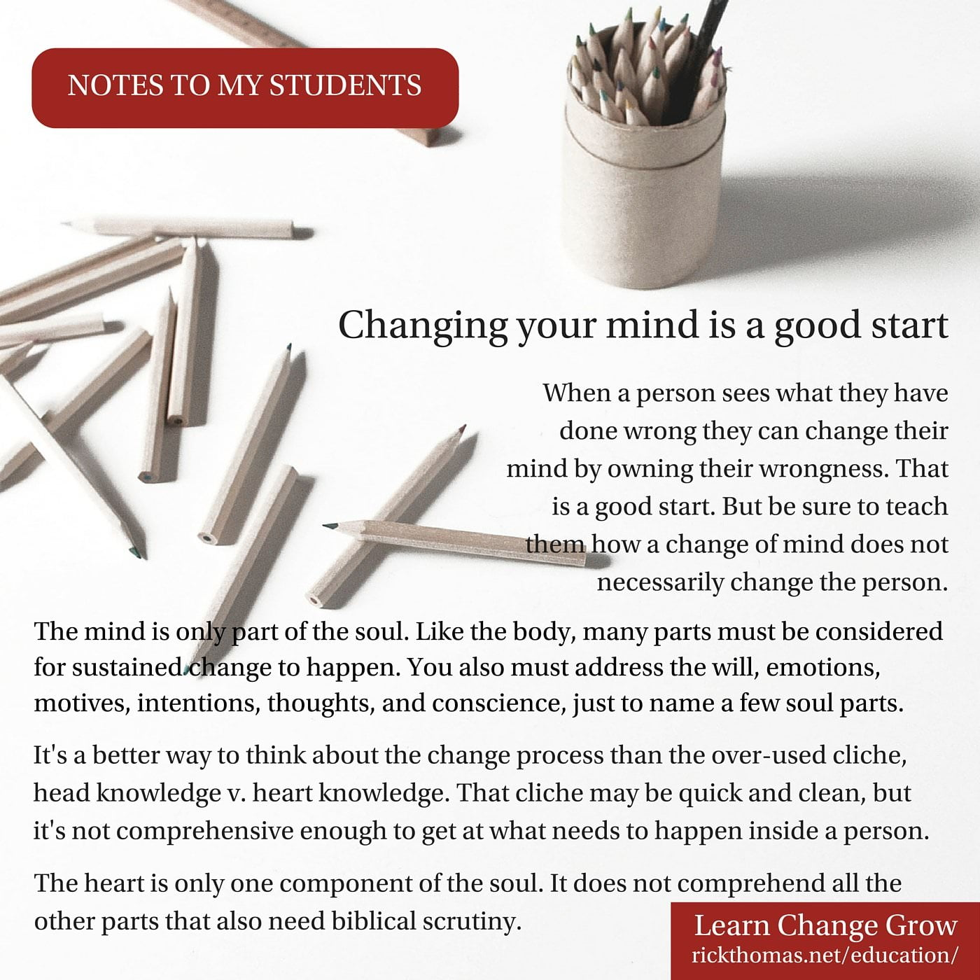 NOTE_ Changing your mind is a good start
