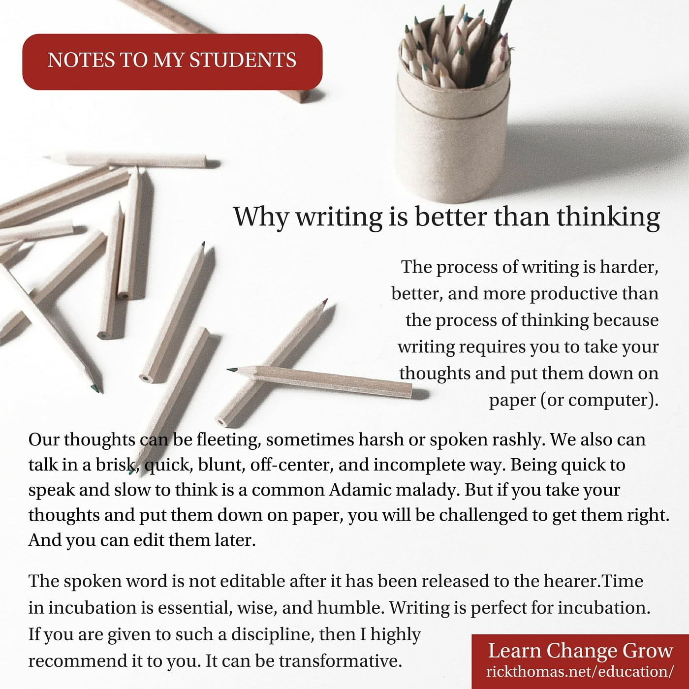 NOTE_ Why writing is better than thinking