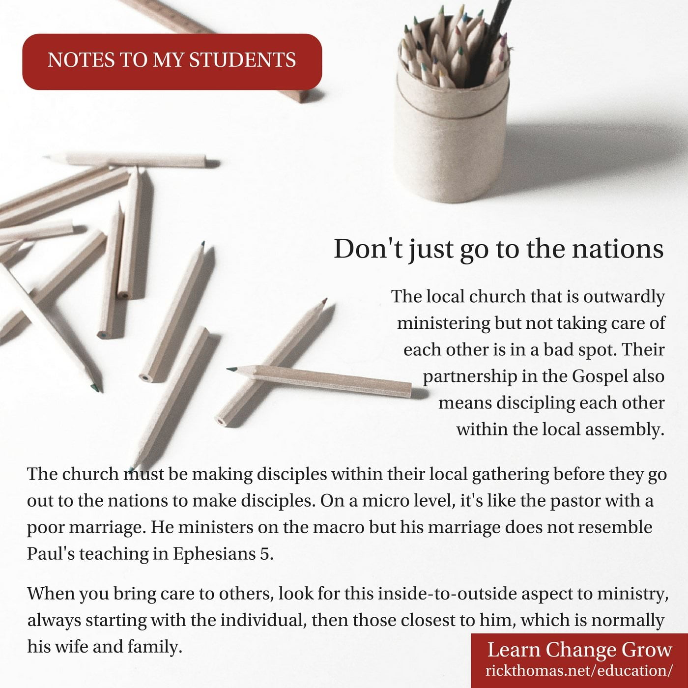 NOTE_ Don't just go to the nations