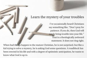 Learn the Mystery of Your Troubles