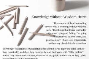 Knowledge Without Wisdom Hurts