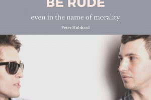 It's Wrong to Be Rude