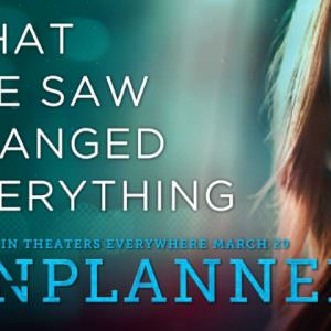 Ep. 182 Review of Unplanned, the Pro-Life Movie