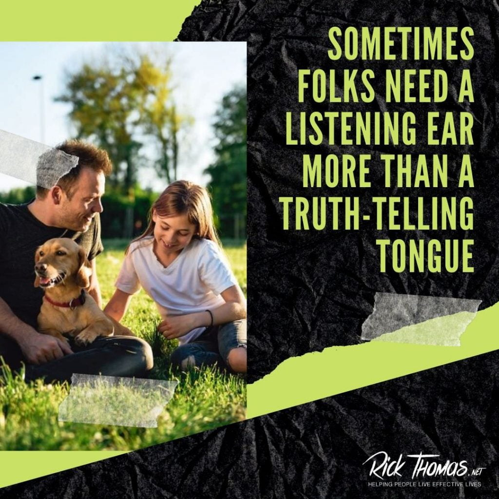 Listening Ear or Truth-Telling Tongue