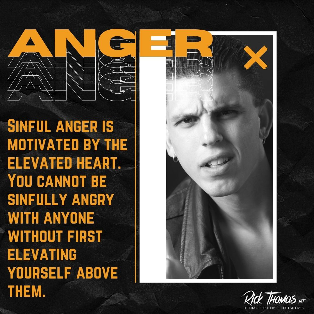 Sinful Anger Is an Elevated Heart