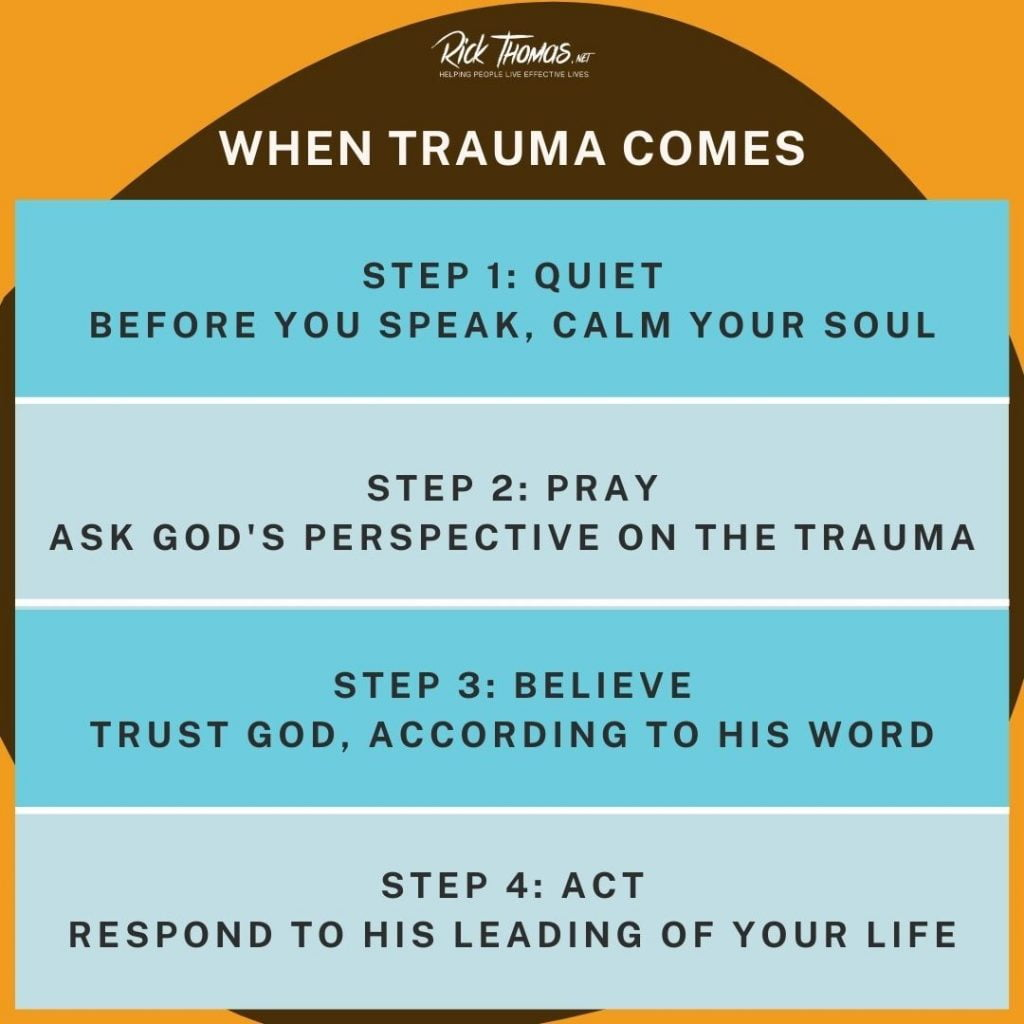 Four Steps to Follow when Trauma Comes