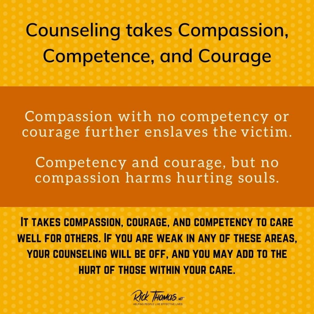 Counseling takes compassion, competence, and courage.
