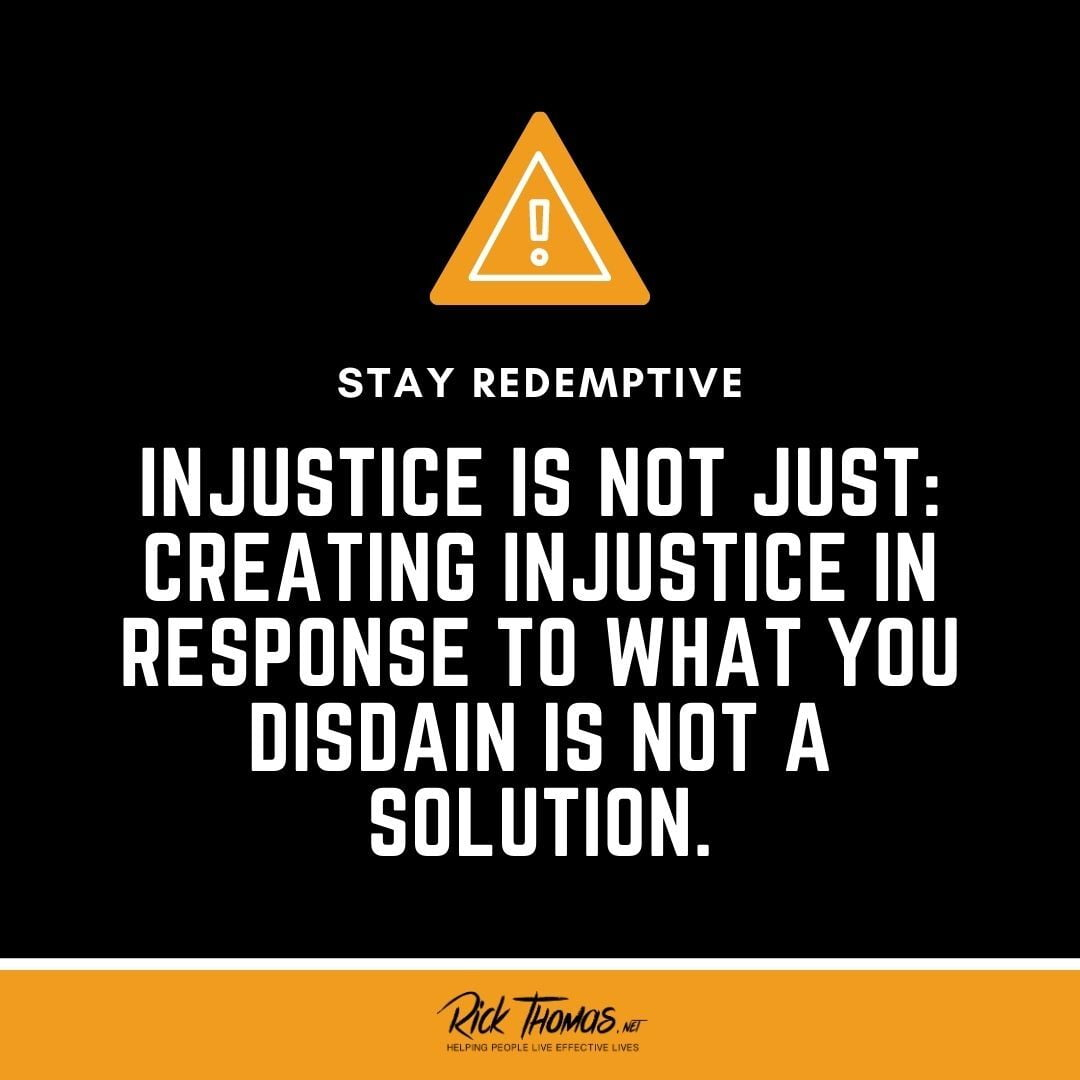 Injustice Is Not Just