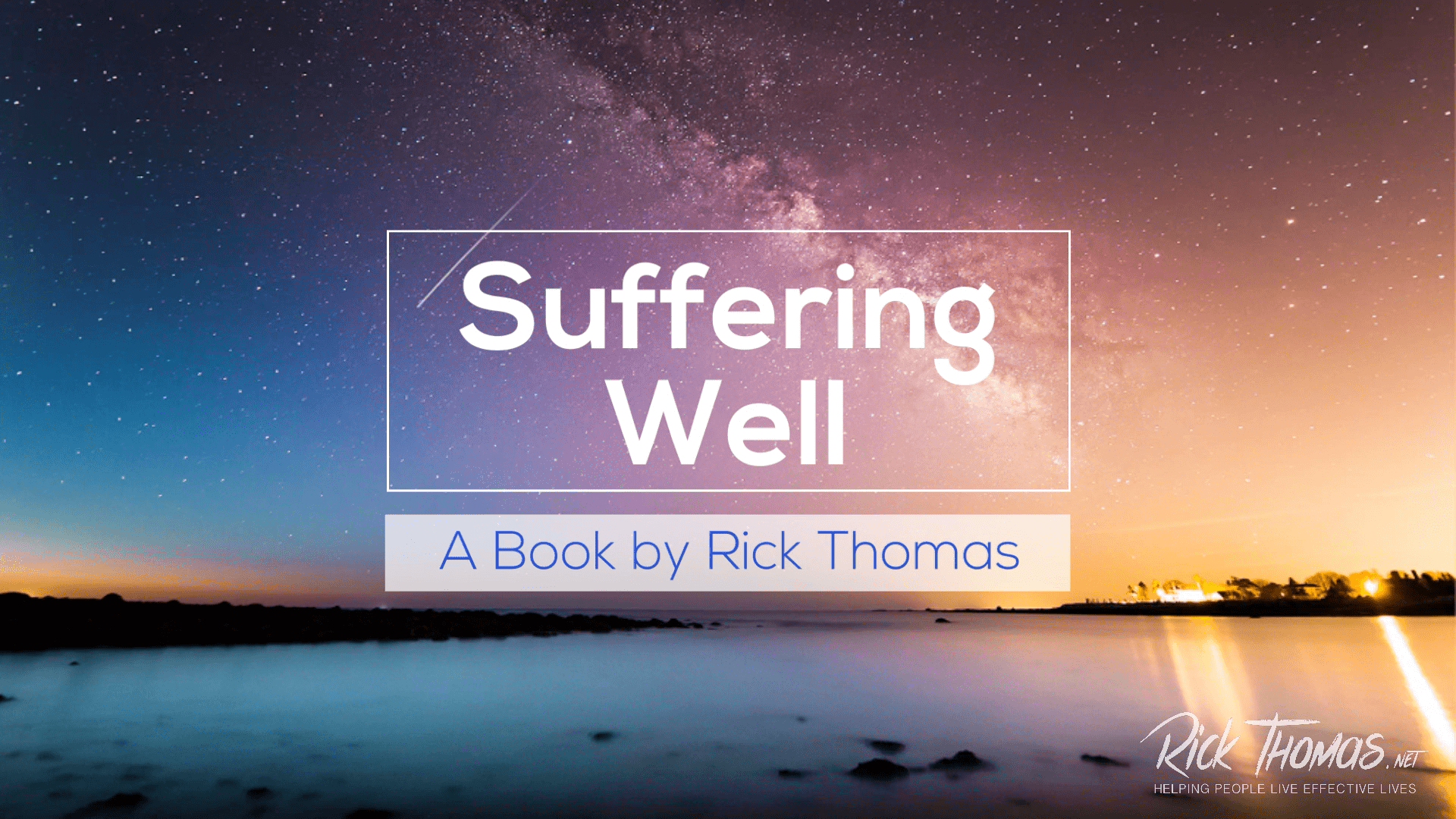Suffering Well a Book By Rick Thomas