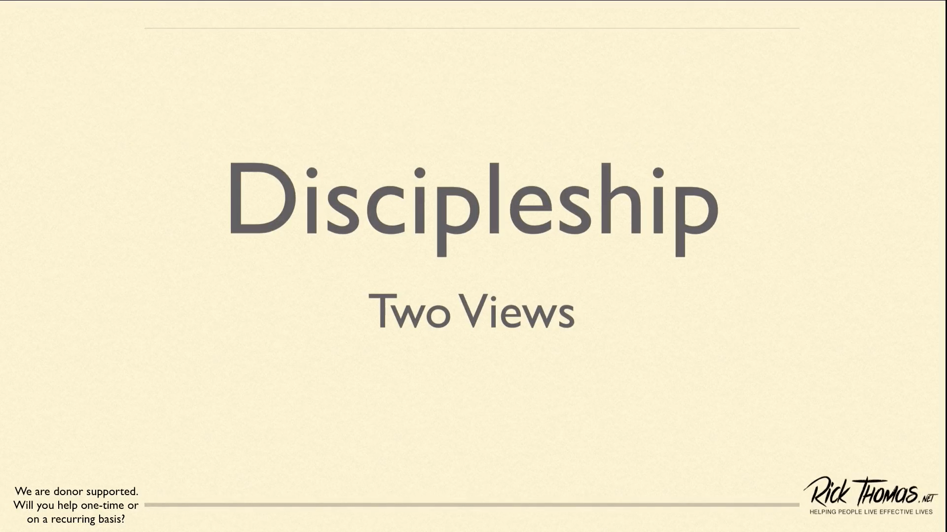 Two Views of Discipleship