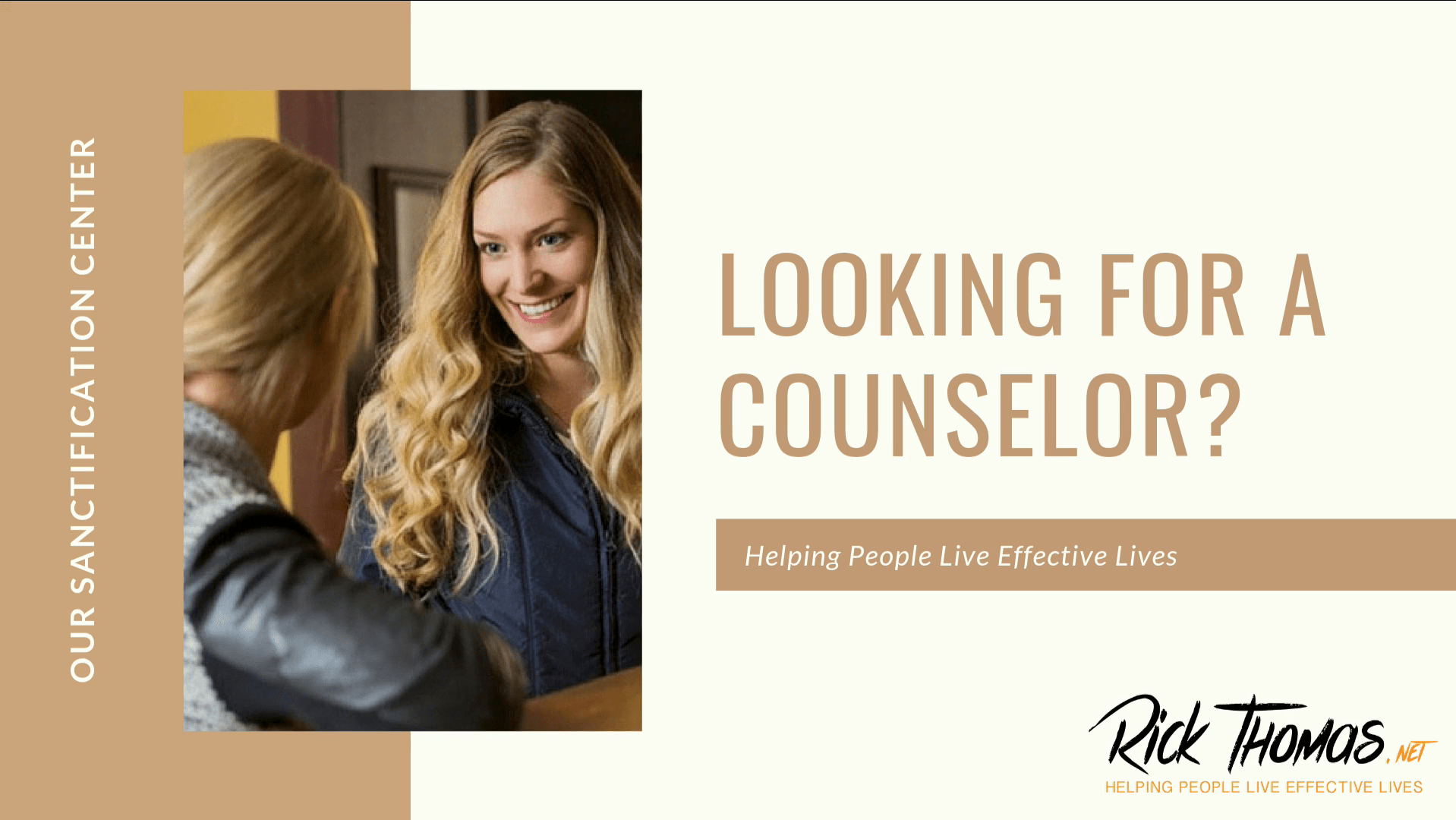 Looking for a Counselor