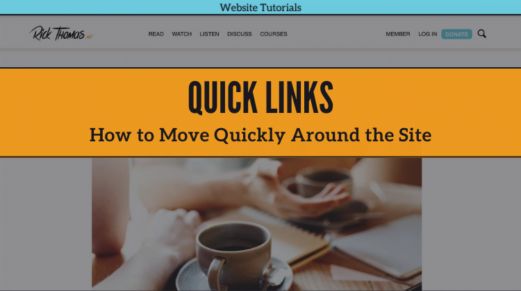 Benefiting from the Quick Links