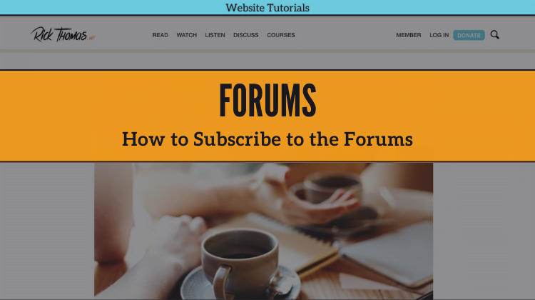 How to Subscribe to Forum Posts