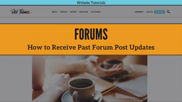 How to Receive Past Forum Post Updates