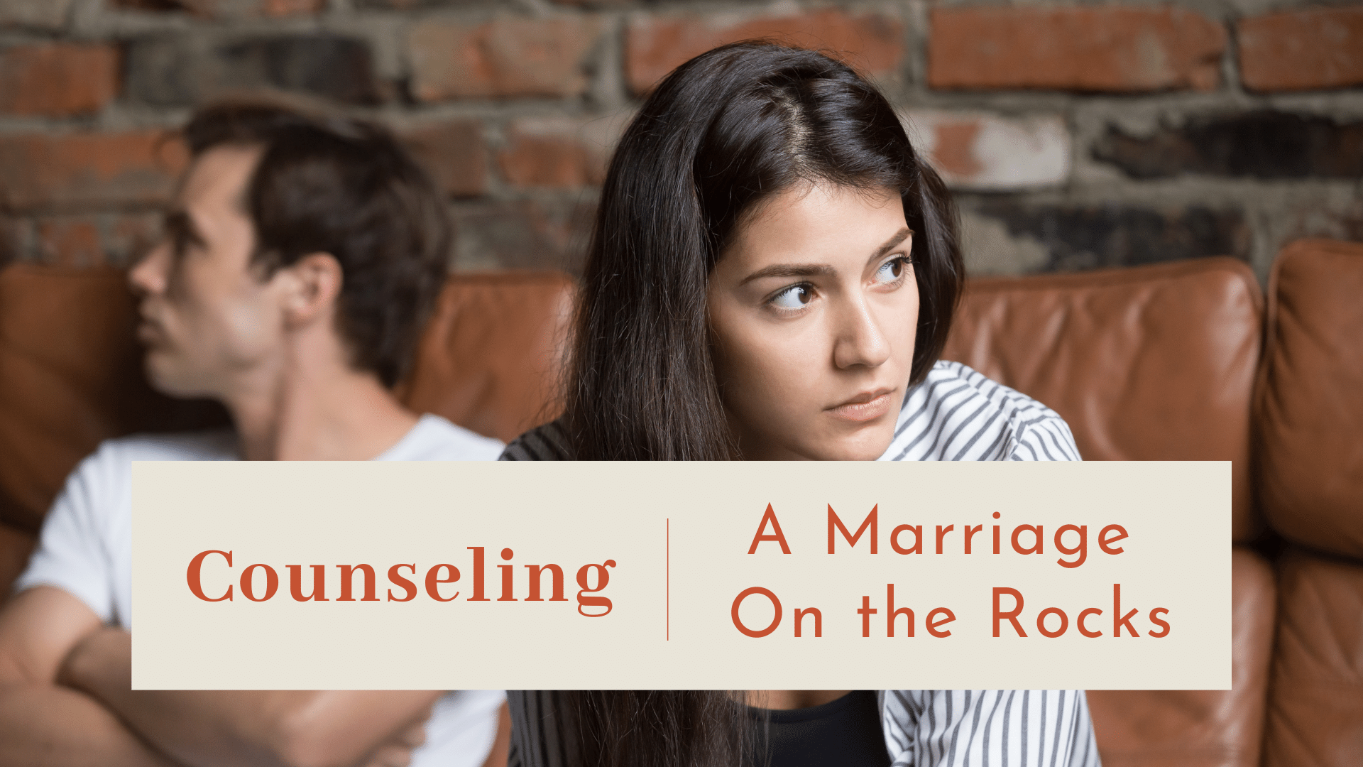 Video Channel Counseling a Marriage On the Rocks