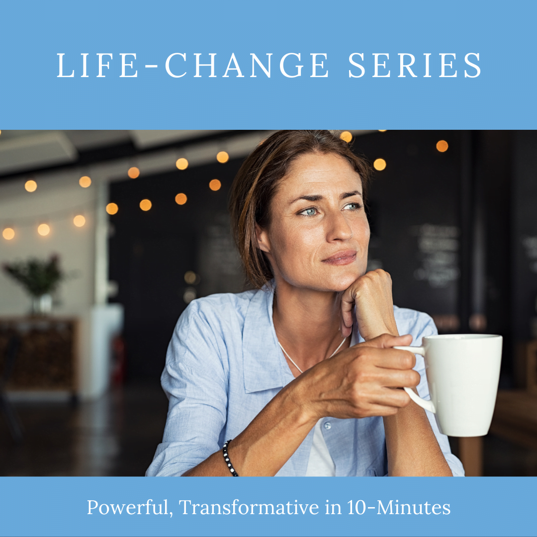 The Life-Change Series