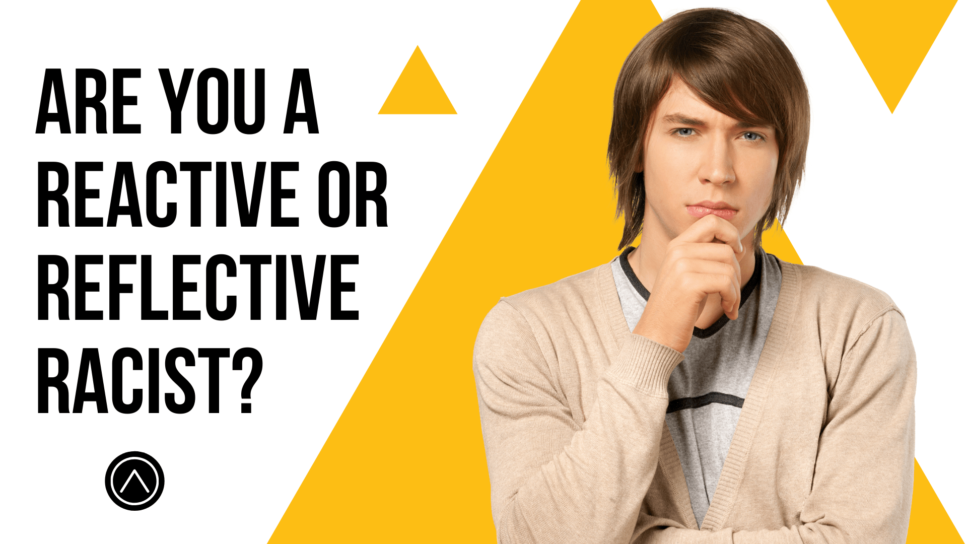 Are You a Reactive or Reflective Racist