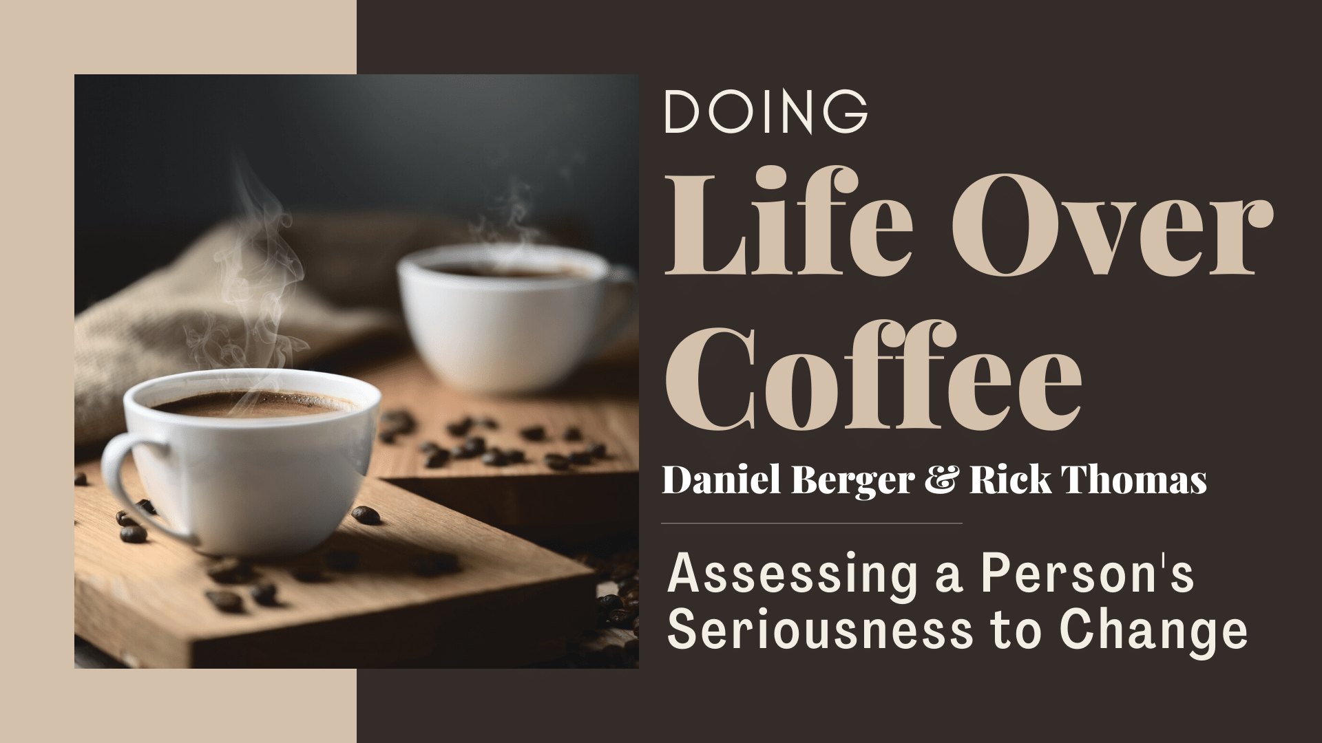 Assessing a person's Seriousness to Change