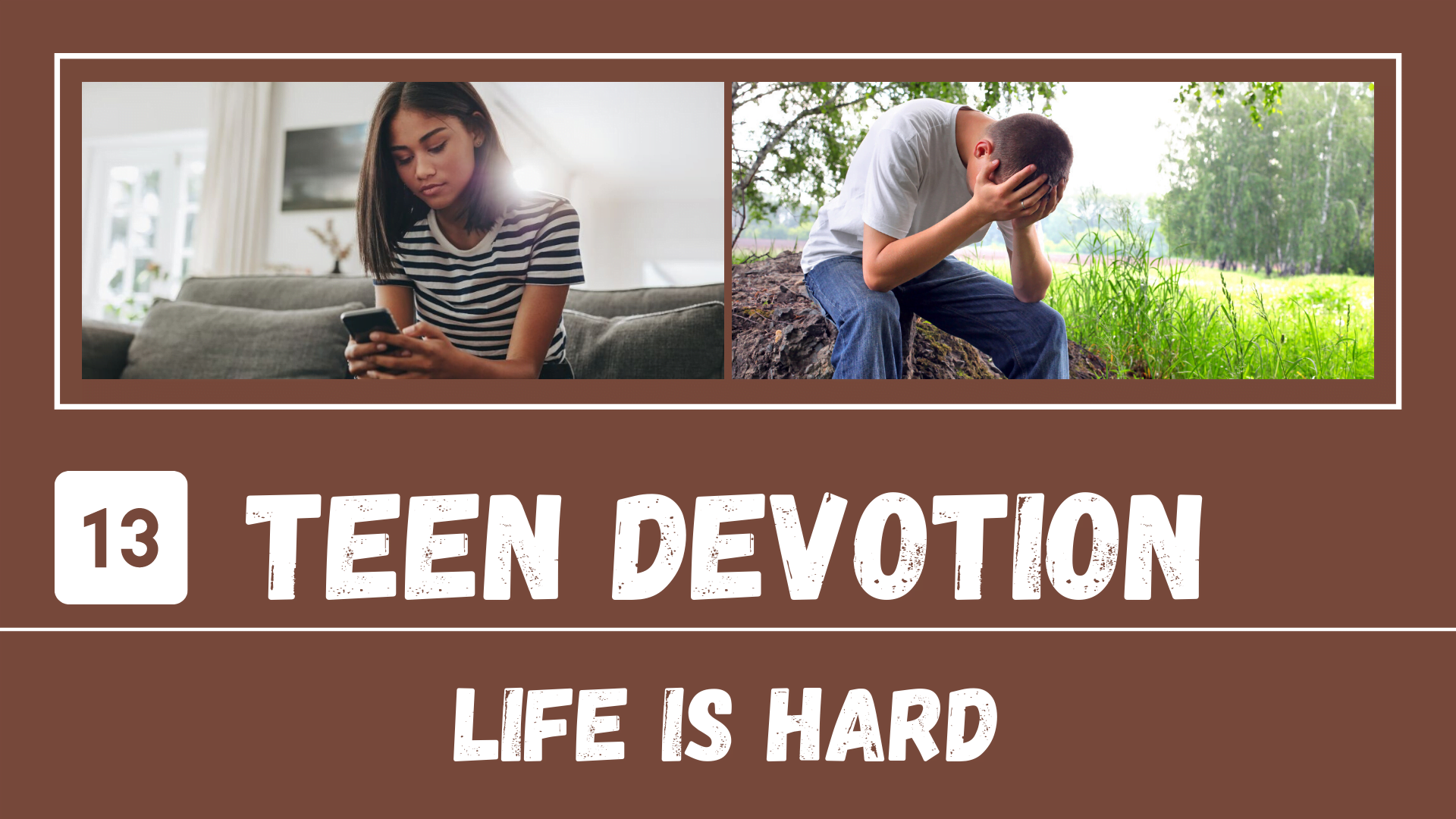 YT Thumb Day 13 – Teen Devotion_ Life Is Hard