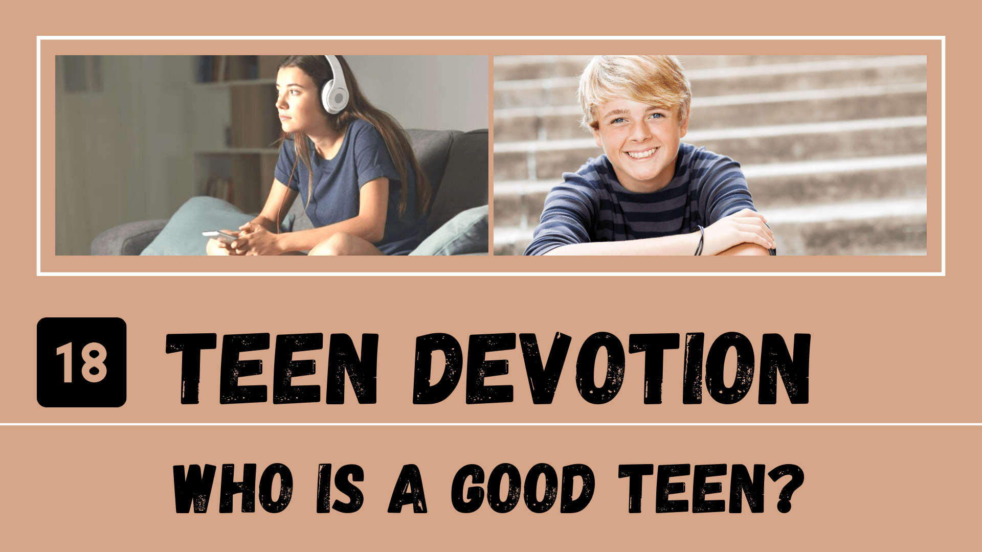 Thumb Day 18 – Teen Devotion_ Who Is a Good Teen_