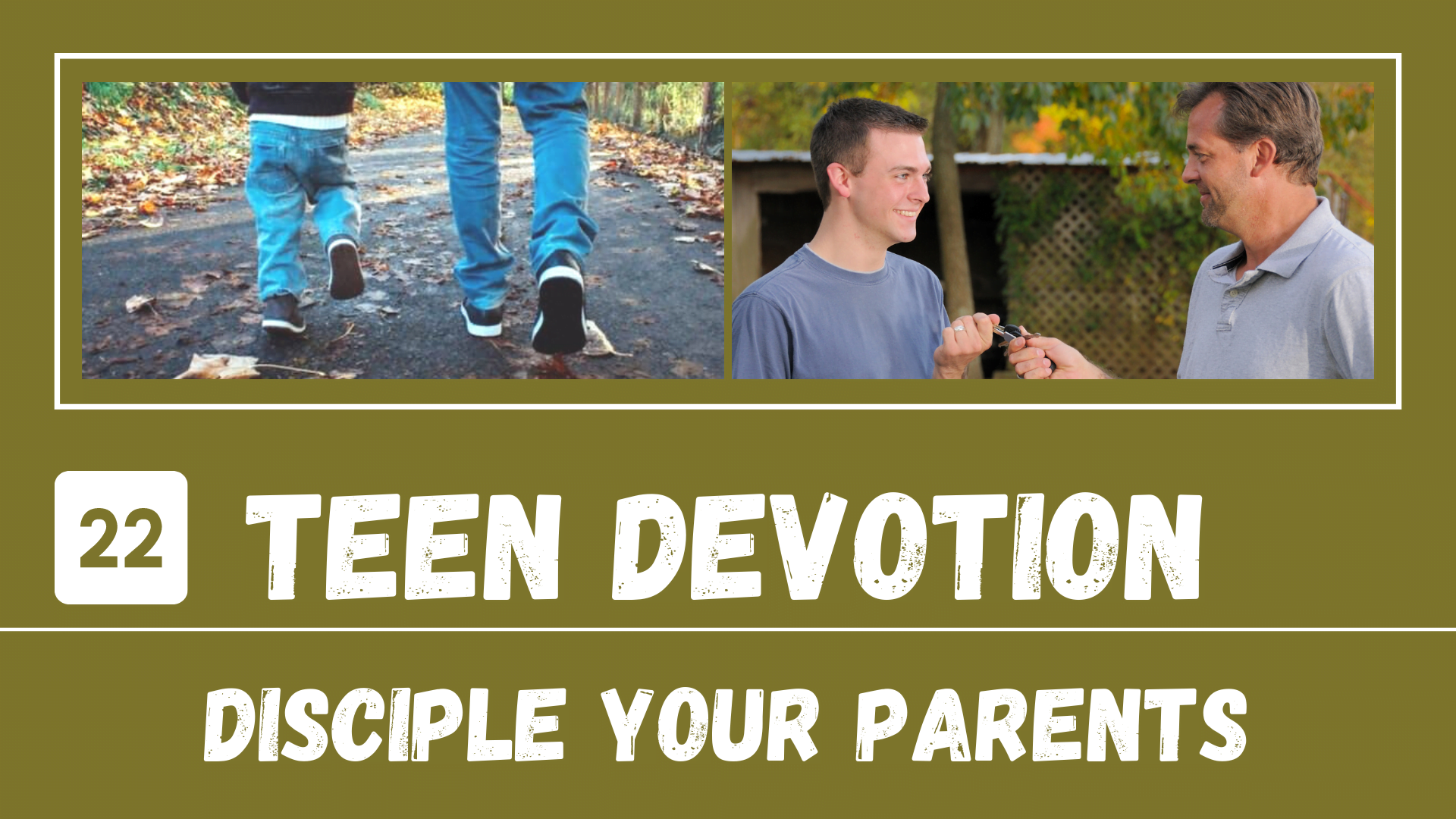 YT Thumb Day 22 – Disciple Your Parents