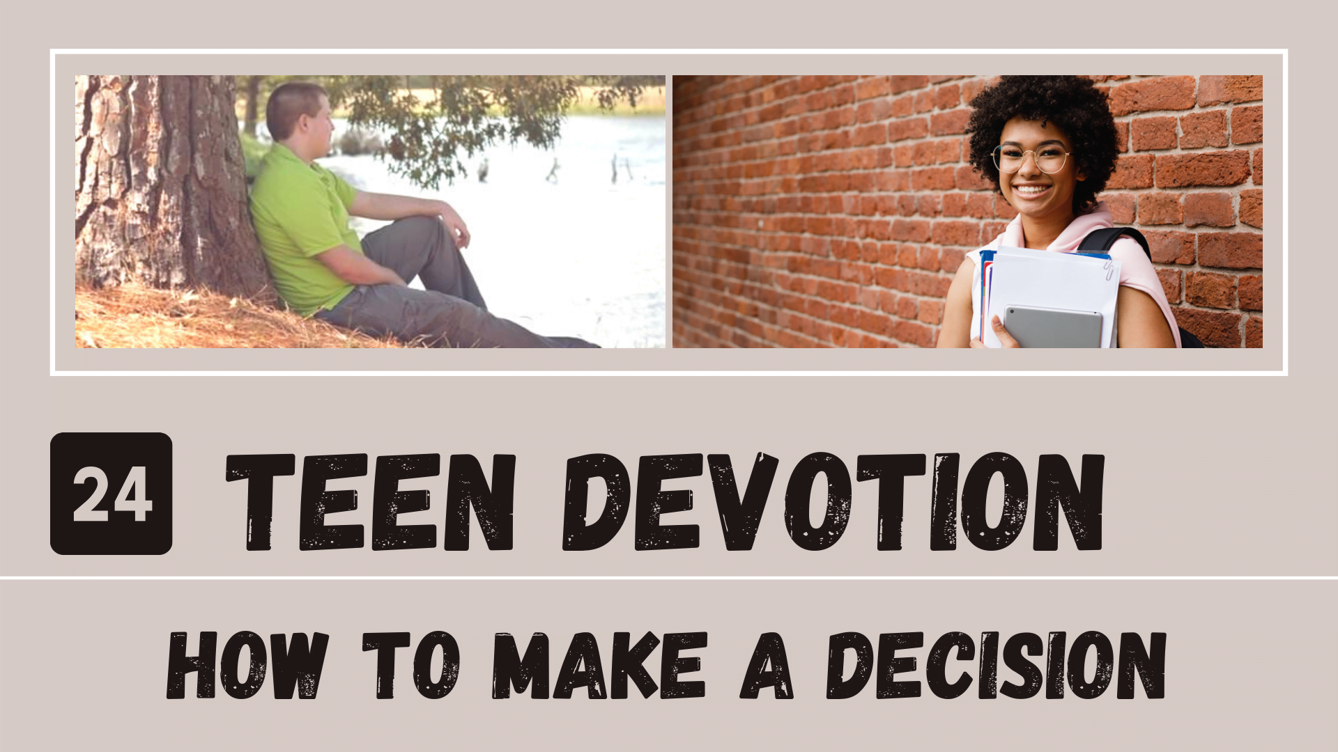 Day 24 – How to Make a Decision