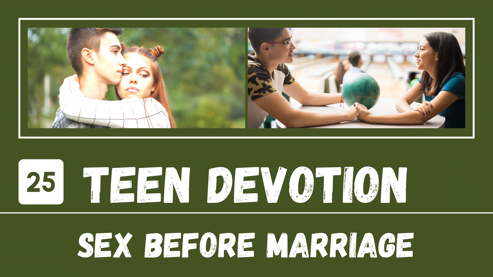 Day 25 – Sex Before Marriage