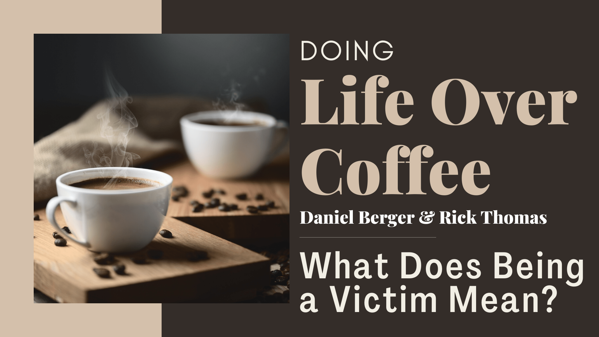 Doing LOC What Does Being a Victim Mean_