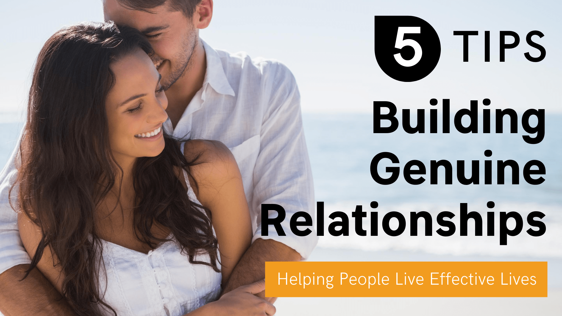 Five Tips for Building Genuine Relationships