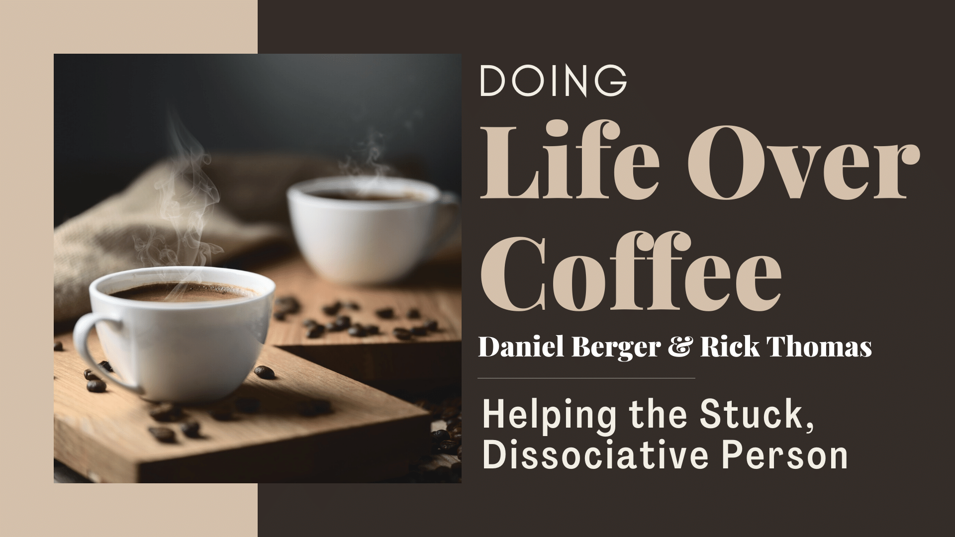 Helping the Stuck, Unchanging Dissociative Person