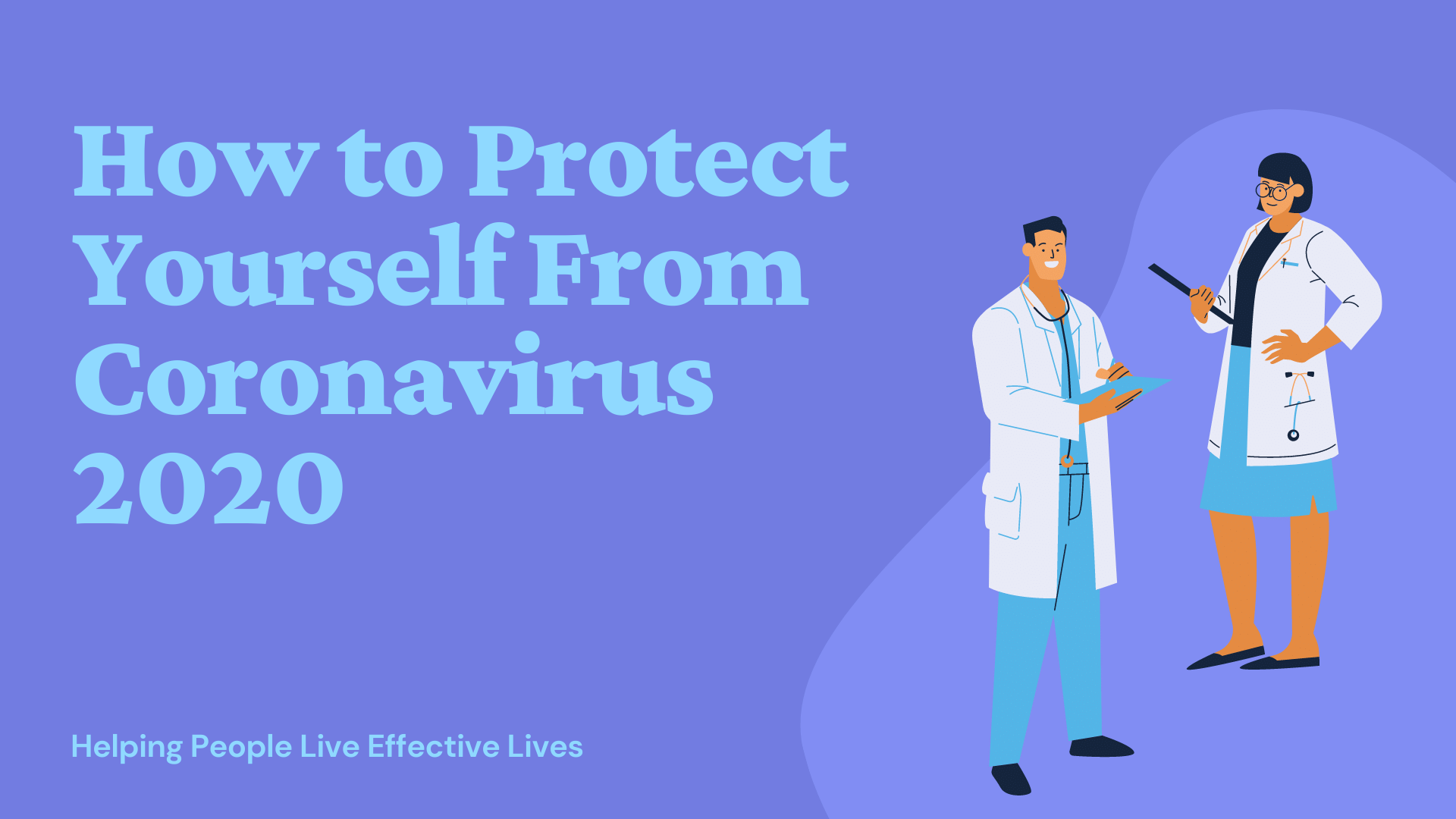 How to Protect Yourself From Coronavirus 2020