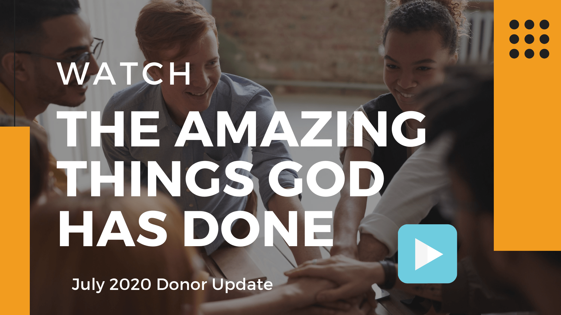 July 2020 Donor Update