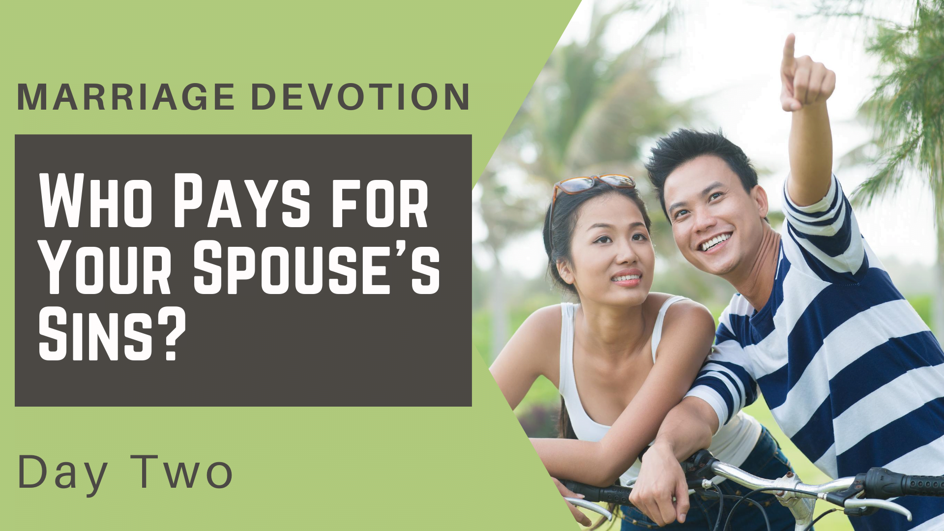 Marriage Devotion Day 2 – Who Pays for Your Spouse's Sins_