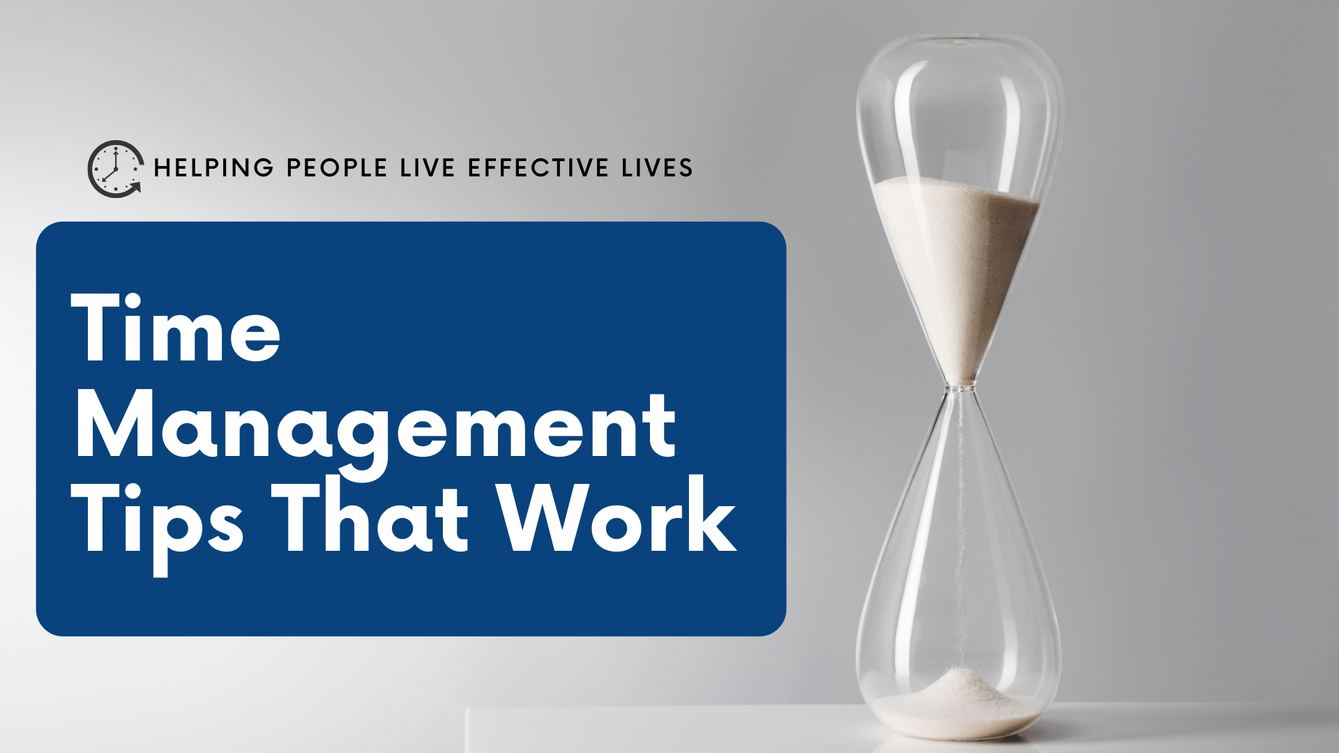Practical Time Management Tips That Work