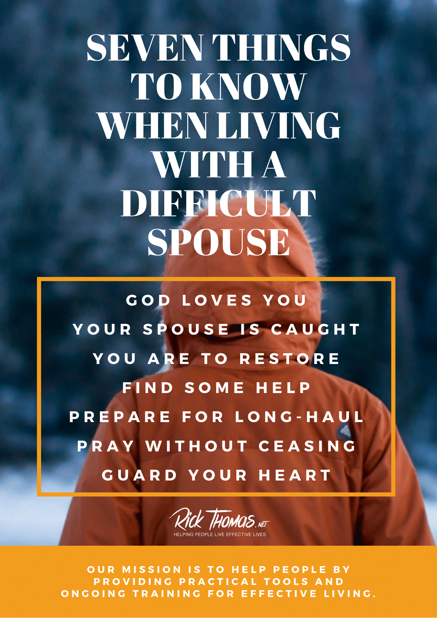 Seven Things to Know When Living With Difficult Spouse