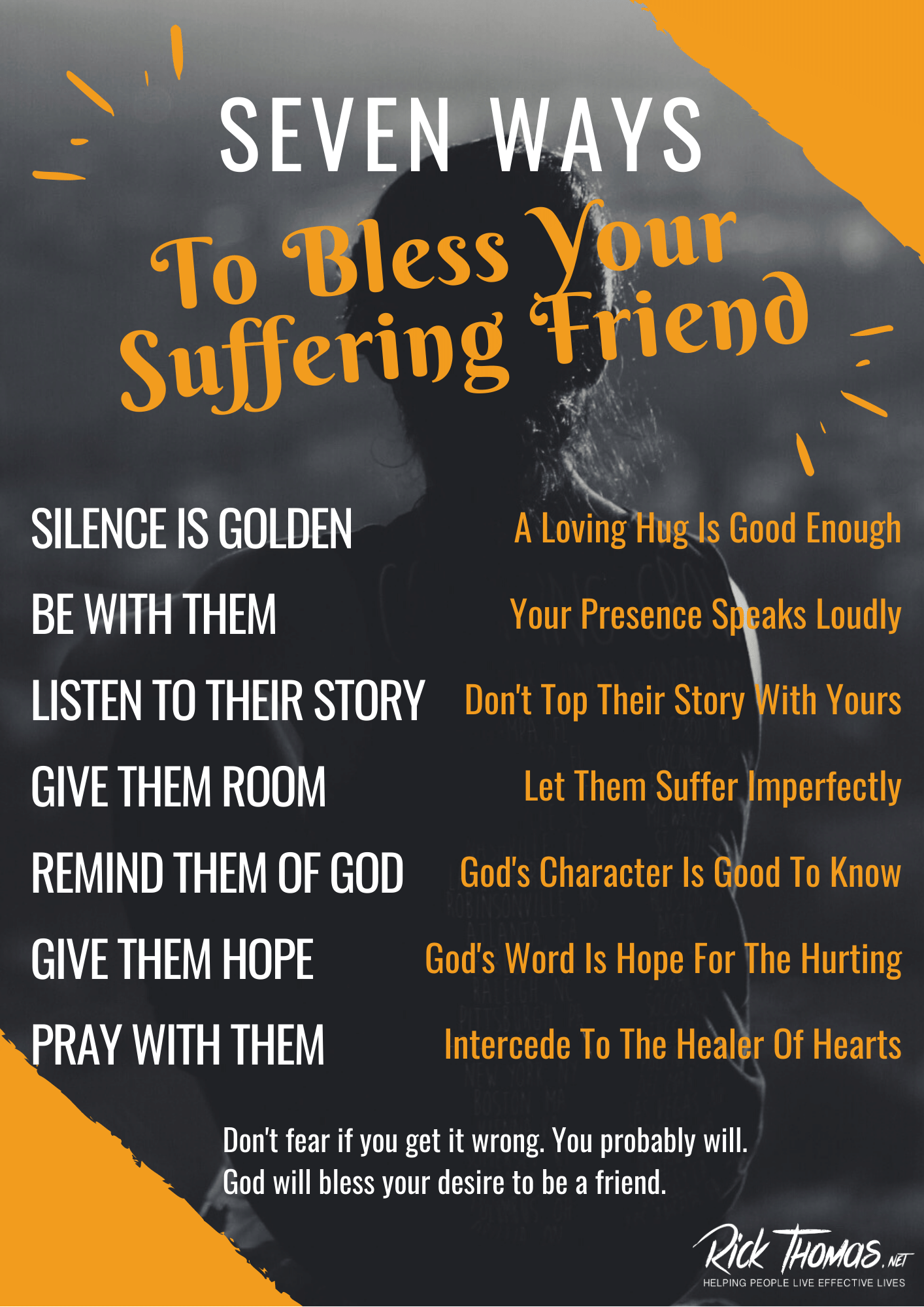 Seven Tips For Your Suffering Friends