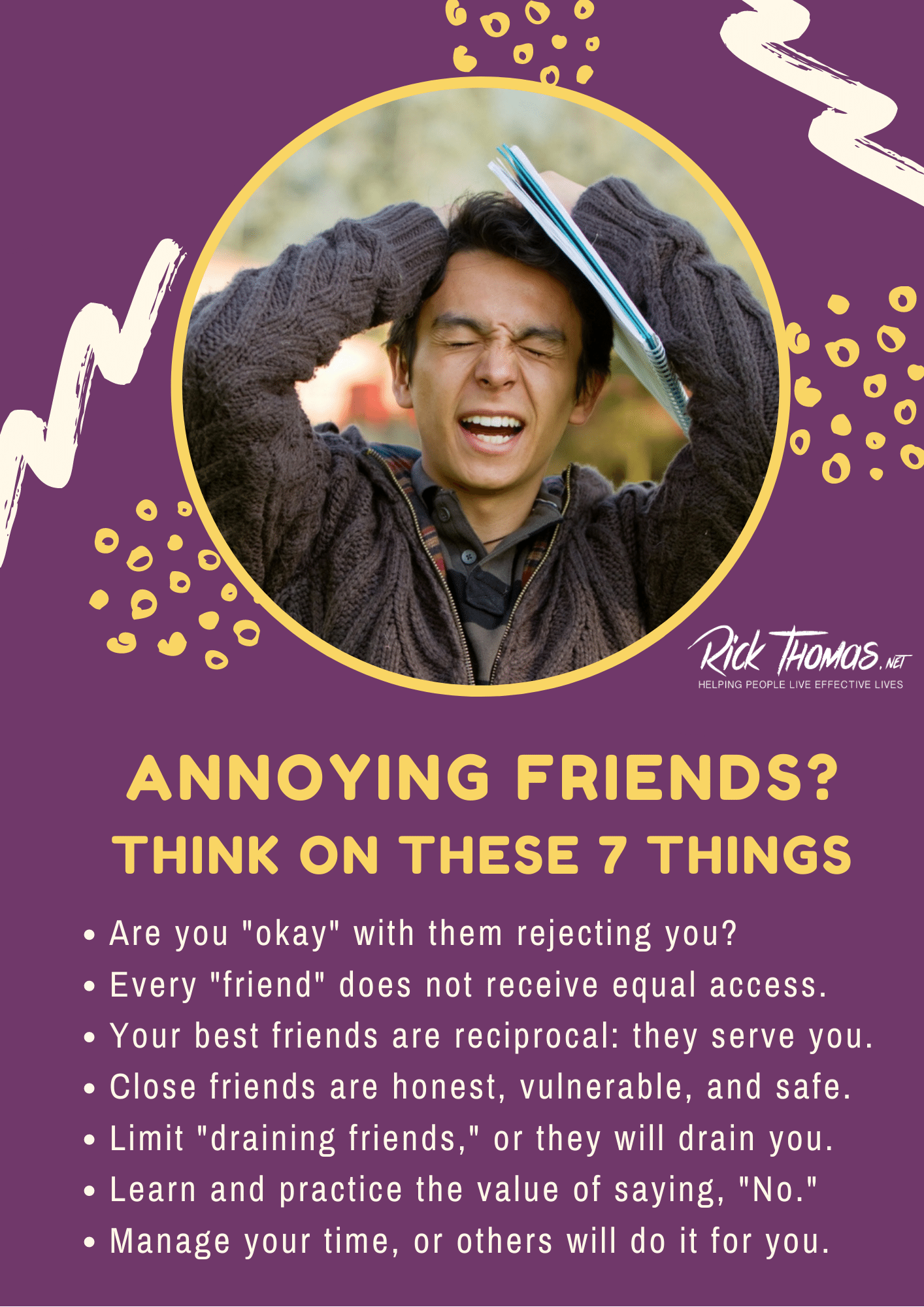 Seven Tips If You Have Annoying Friends