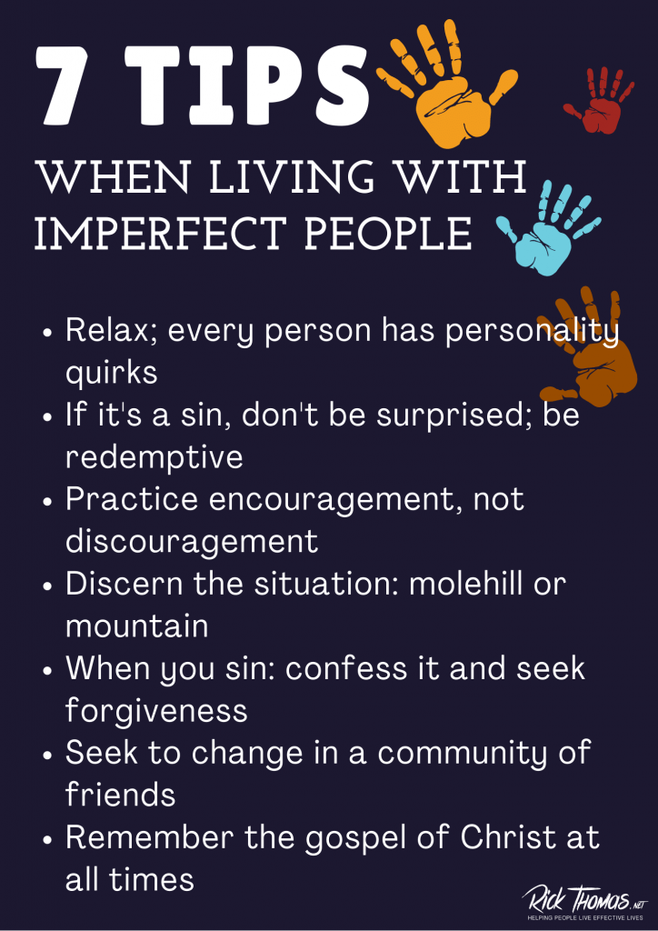 Seven Tips When Living with Imperfect People