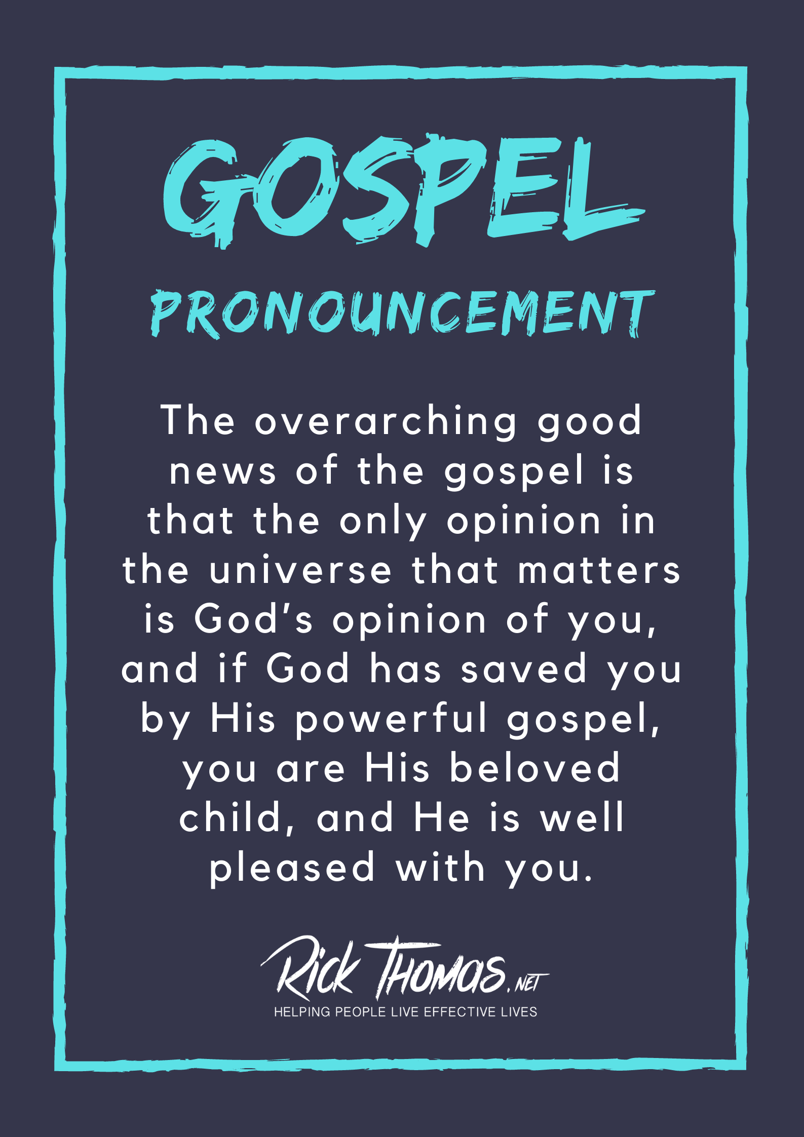 Gospel Pronouncement