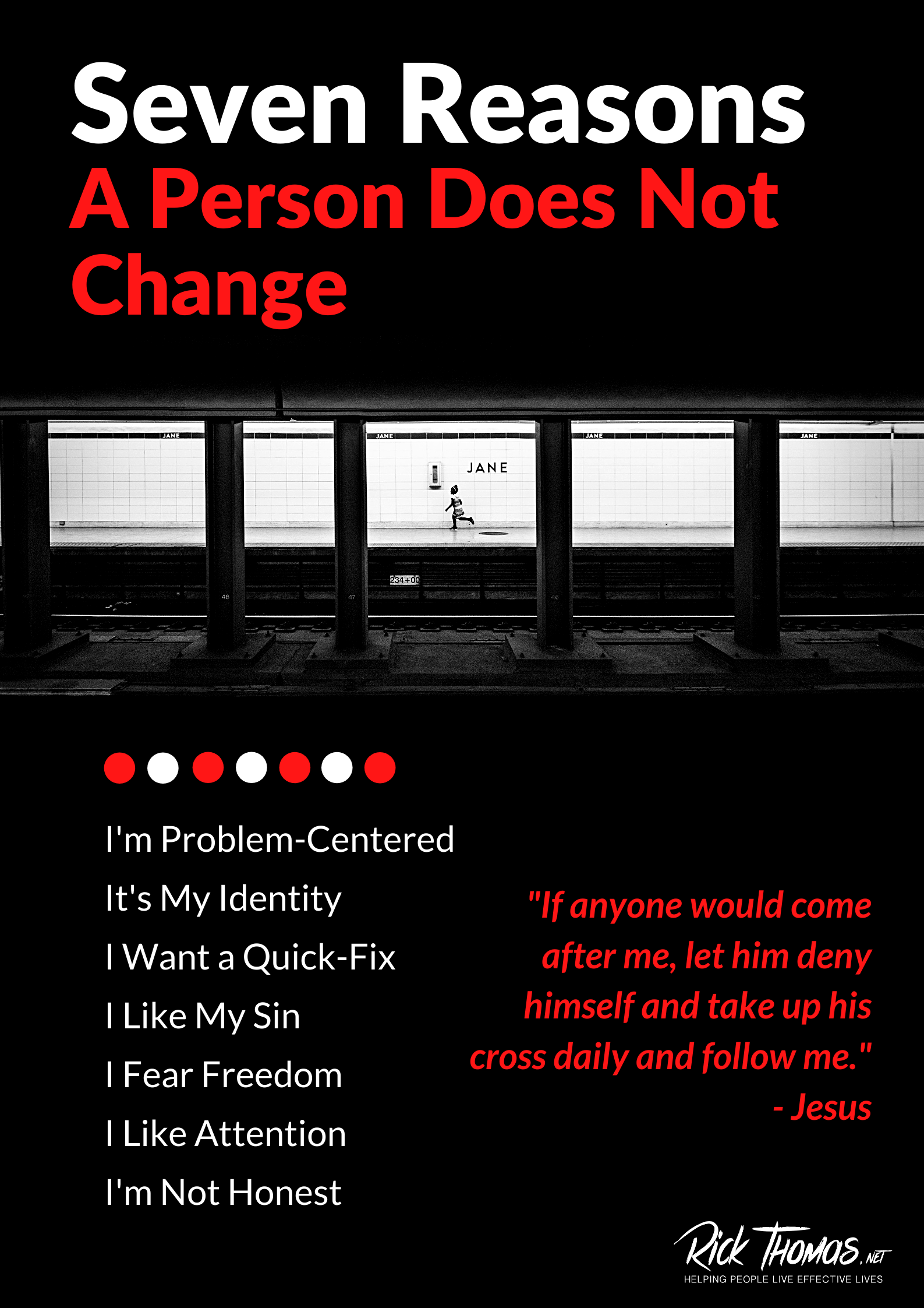 Seven Reasons a Person Will Not Change