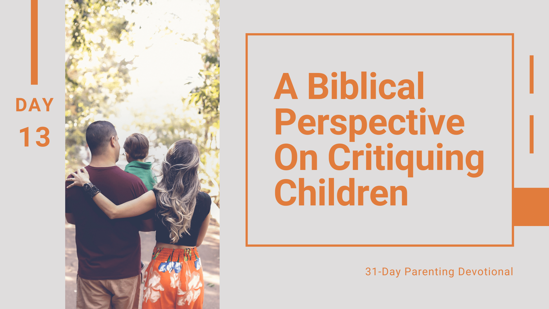 13 A Biblical Perspective On Critiquing Children, Day 13