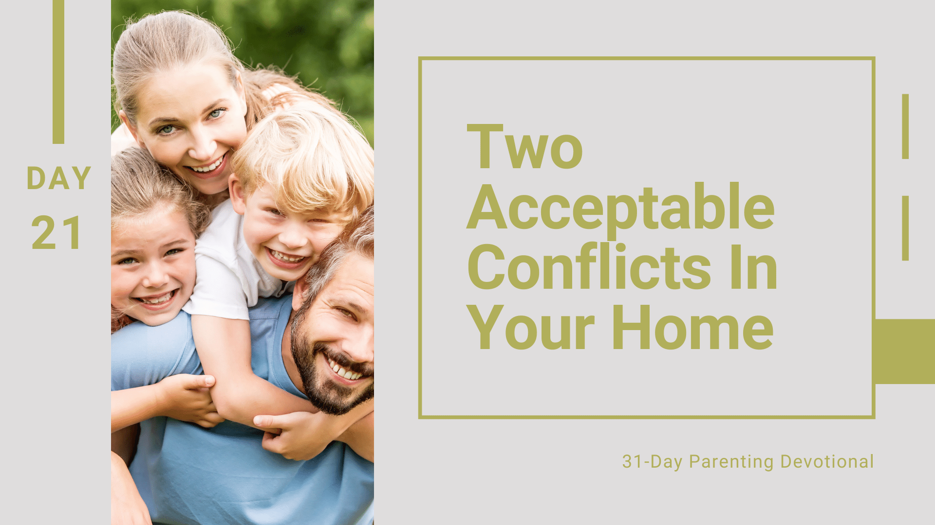21 Two Acceptable Conflicts In Your Home, Day 21