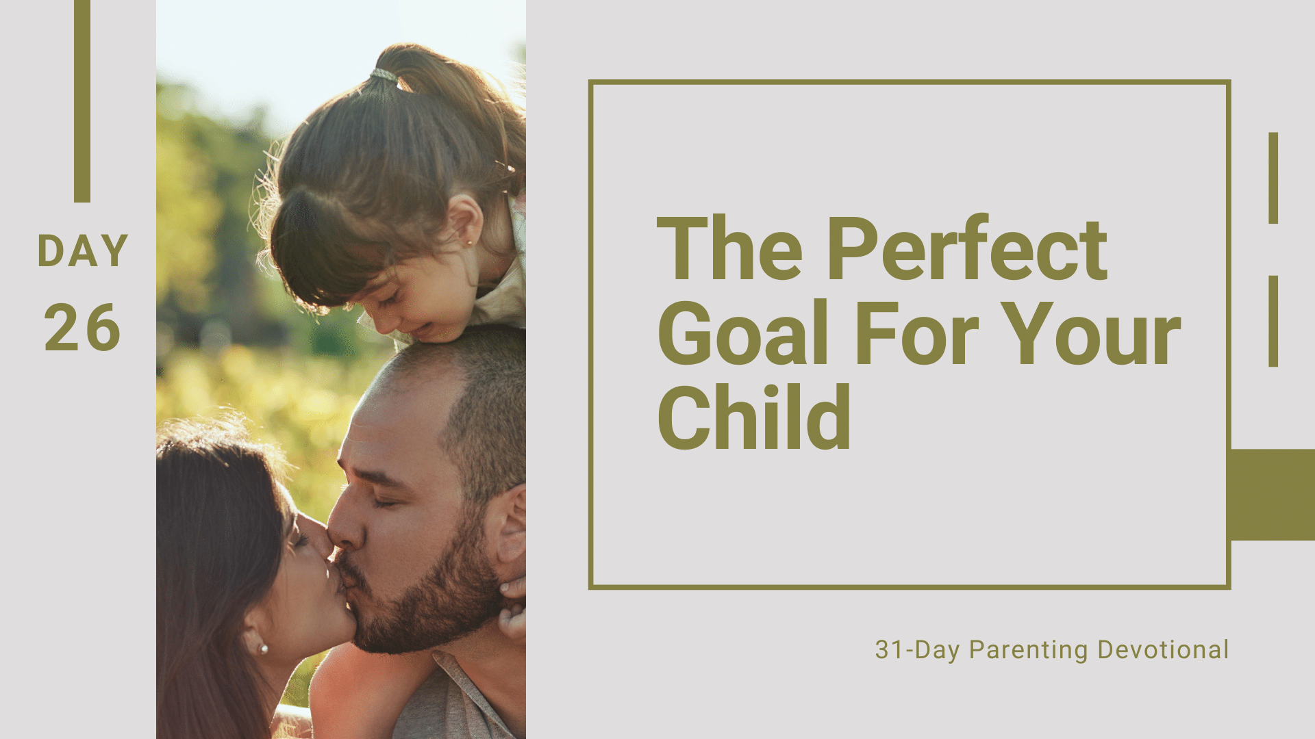 26 The Perfect Goal For Your Child, Day 26