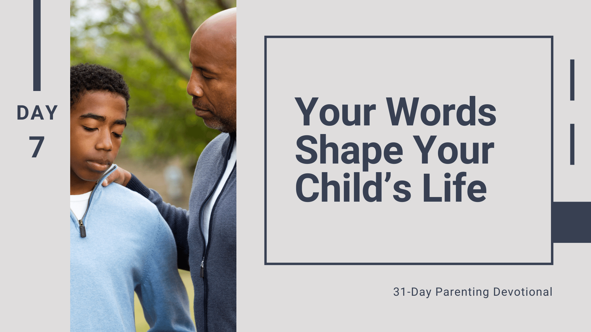 7 Your Words Shape Your Child's Life, Day 7