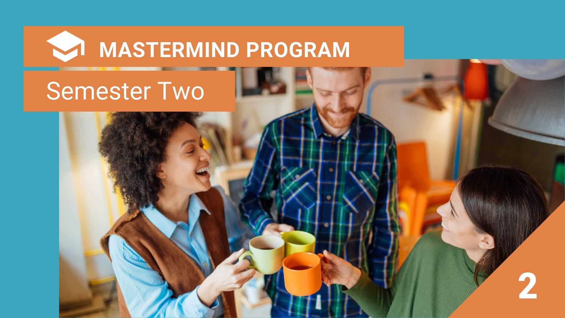 Mastermind Semester Two