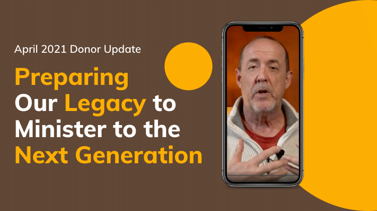 Preparing Our Legacy to Minister to the Next Generation