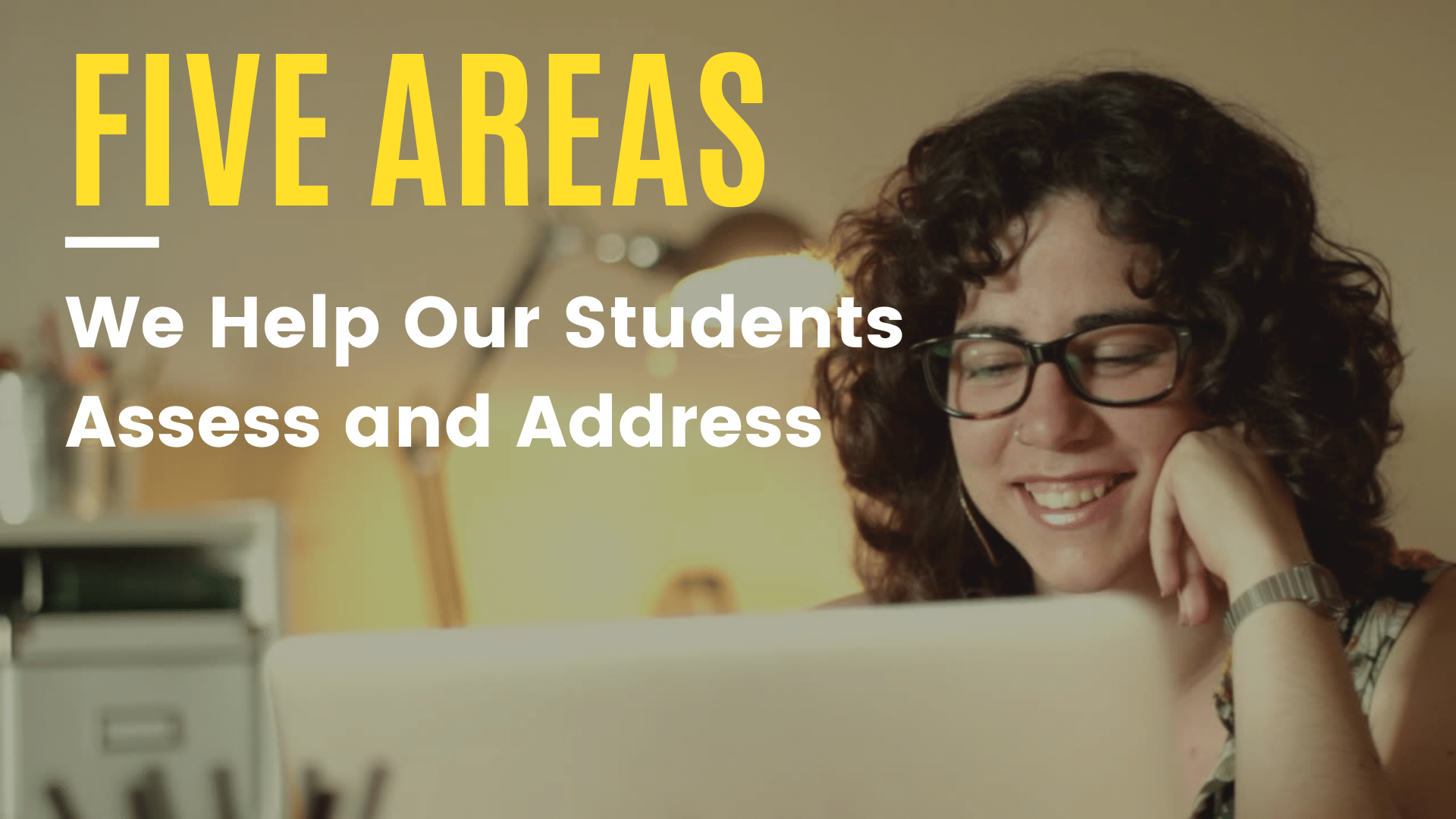 Five Things We Help Our Students Assess and Address