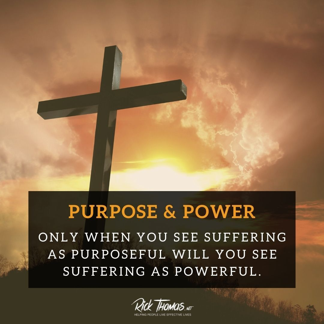 Purpose and Power In Suffering
